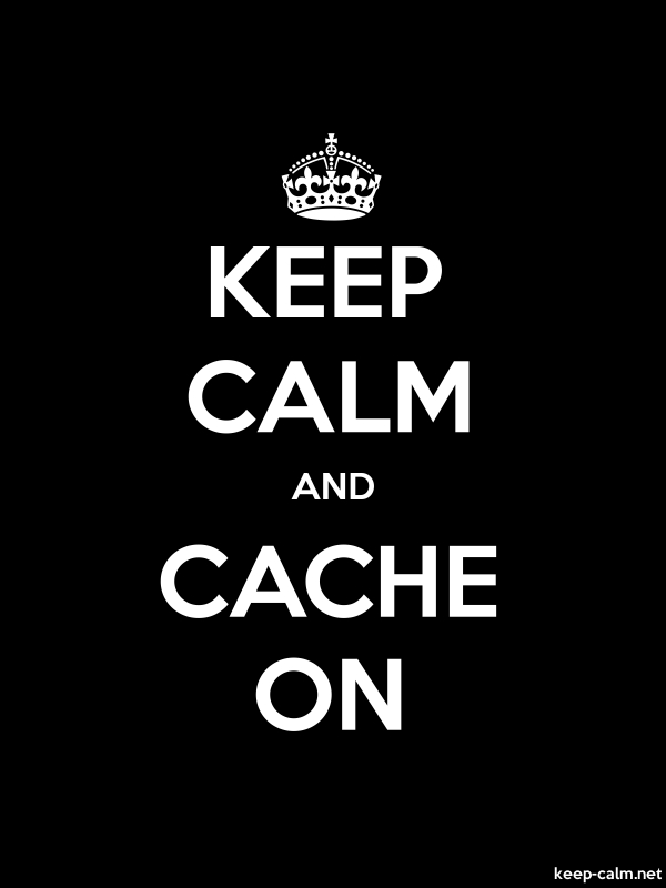 KEEP CALM AND CACHE ON - white/black - Default (600x800)