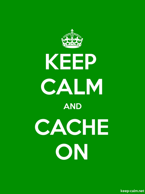 KEEP CALM AND CACHE ON - white/green - Default (600x800)
