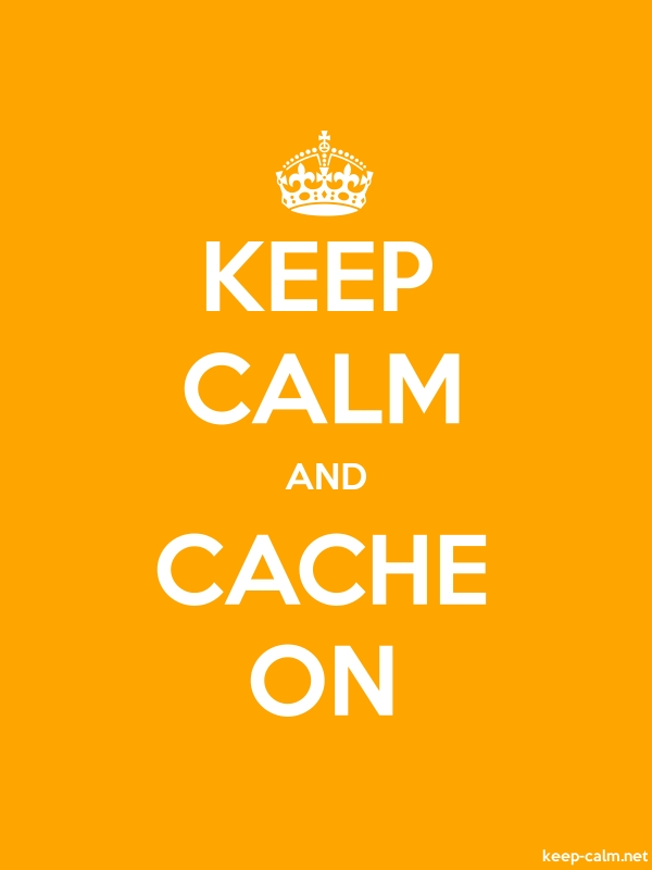 KEEP CALM AND CACHE ON - white/orange - Default (600x800)