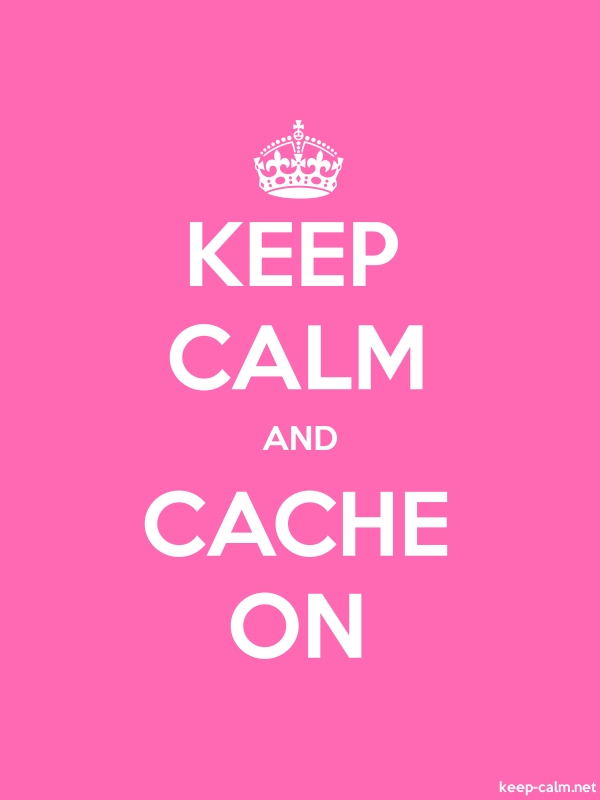 KEEP CALM AND CACHE ON - white/pink - Default (600x800)