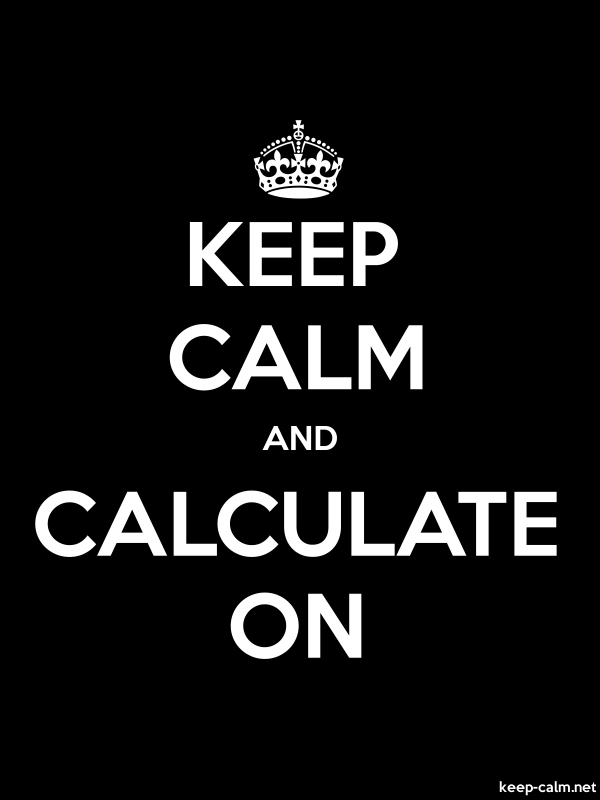 KEEP CALM AND CALCULATE ON - white/black - Default (600x800)
