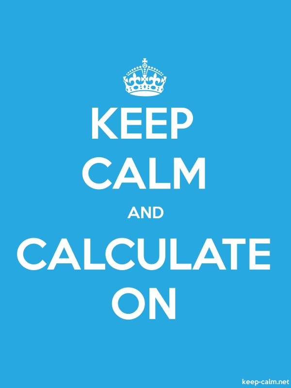 KEEP CALM AND CALCULATE ON - white/blue - Default (600x800)
