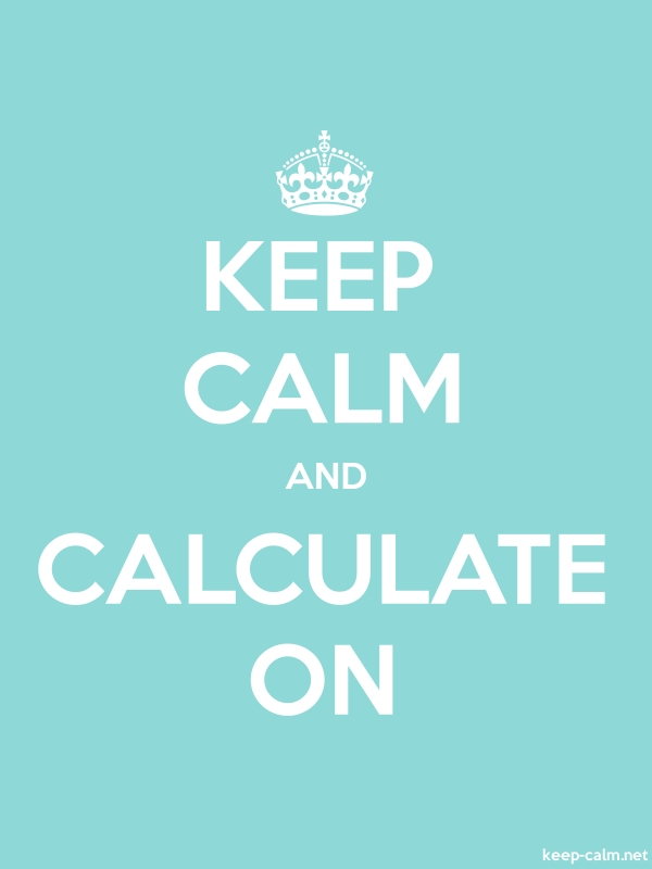 KEEP CALM AND CALCULATE ON - white/lightblue - Default (600x800)