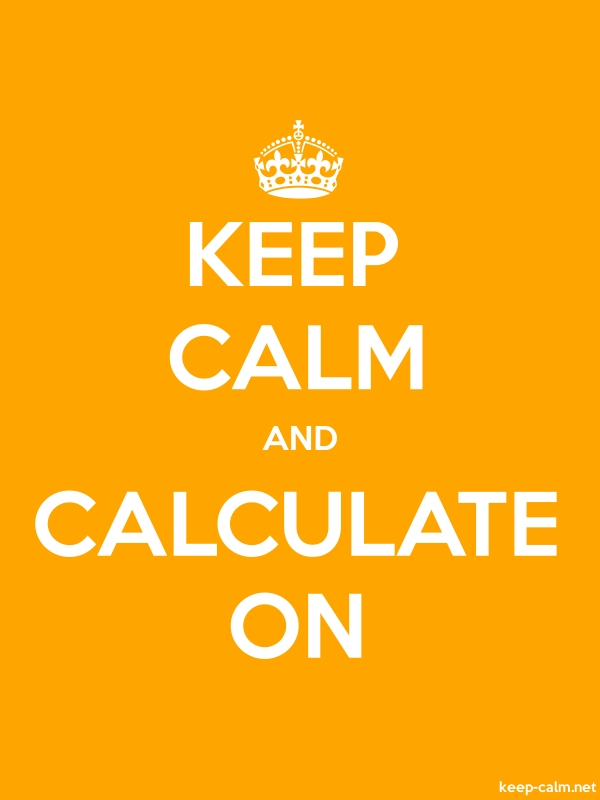 KEEP CALM AND CALCULATE ON - white/orange - Default (600x800)
