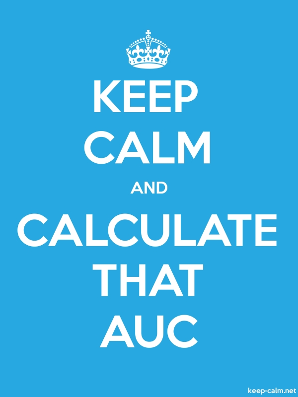 KEEP CALM AND CALCULATE THAT AUC - white/blue - Default (600x800)
