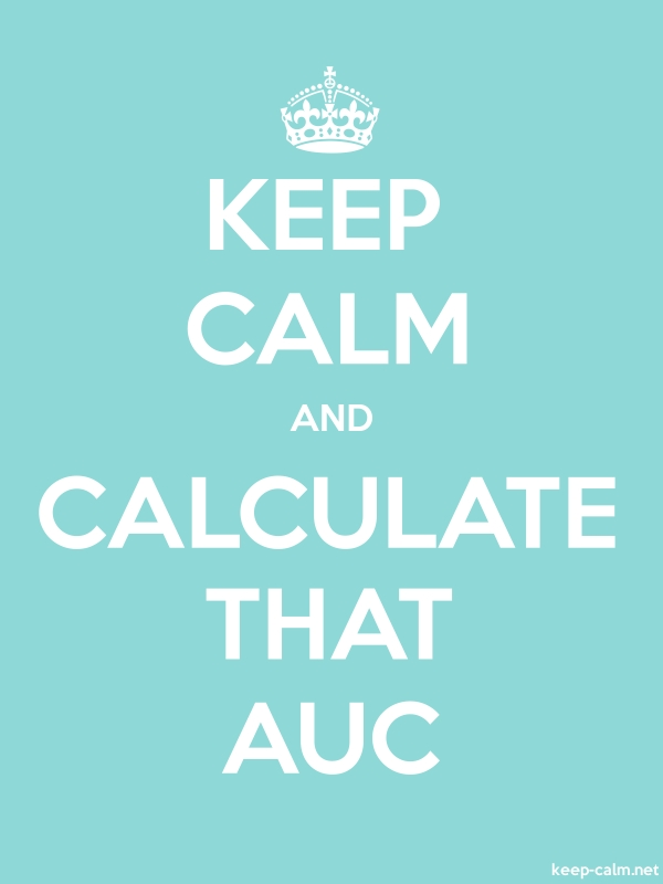 KEEP CALM AND CALCULATE THAT AUC - white/lightblue - Default (600x800)