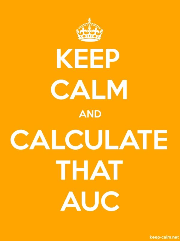 KEEP CALM AND CALCULATE THAT AUC - white/orange - Default (600x800)
