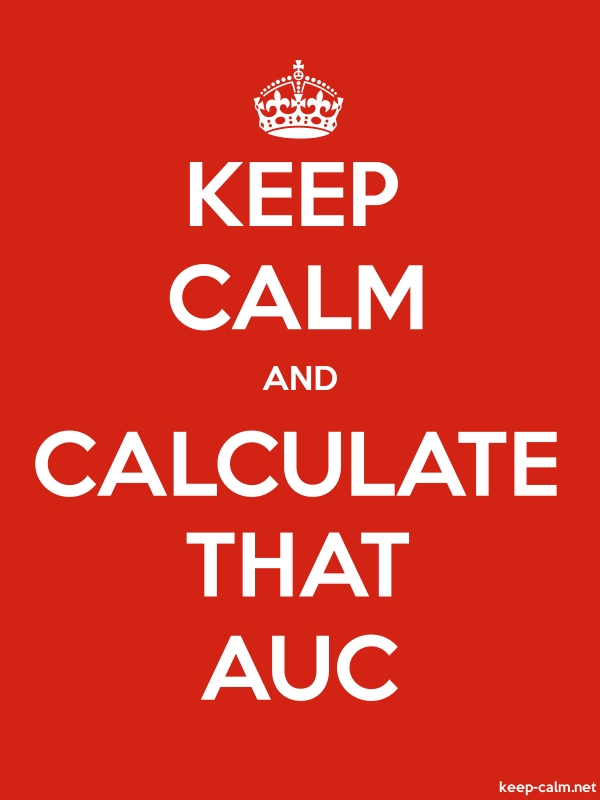KEEP CALM AND CALCULATE THAT AUC - white/red - Default (600x800)