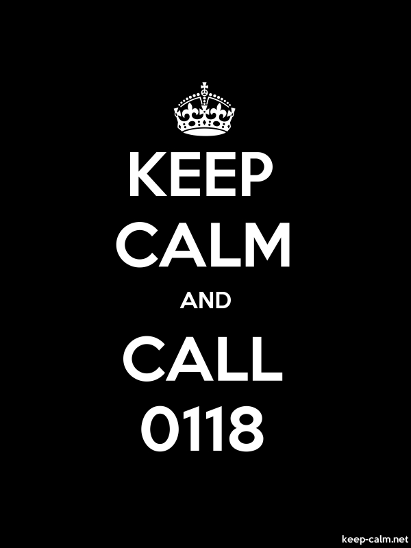 KEEP CALM AND CALL 0118 - white/black - Default (600x800)