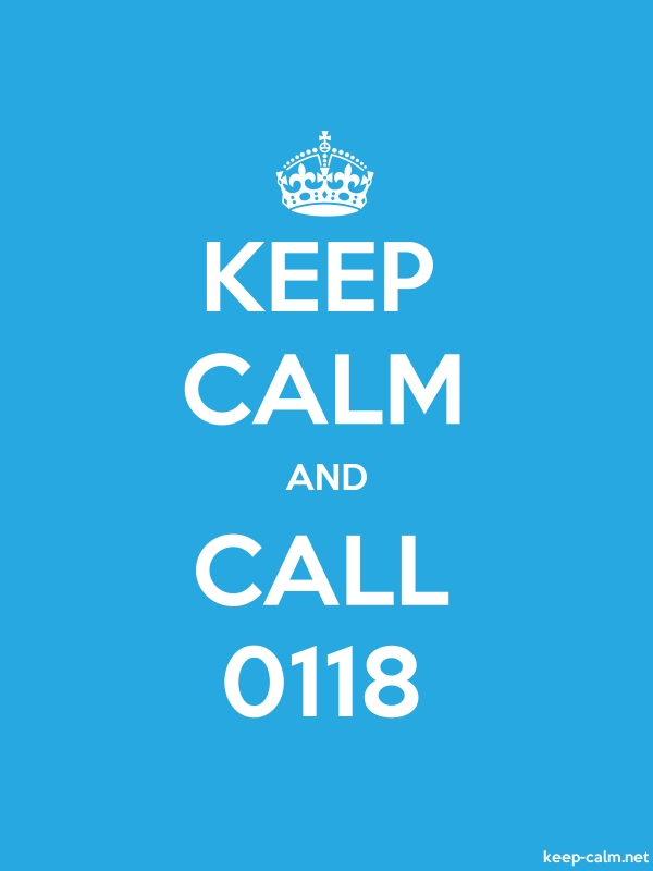 KEEP CALM AND CALL 0118 - white/blue - Default (600x800)