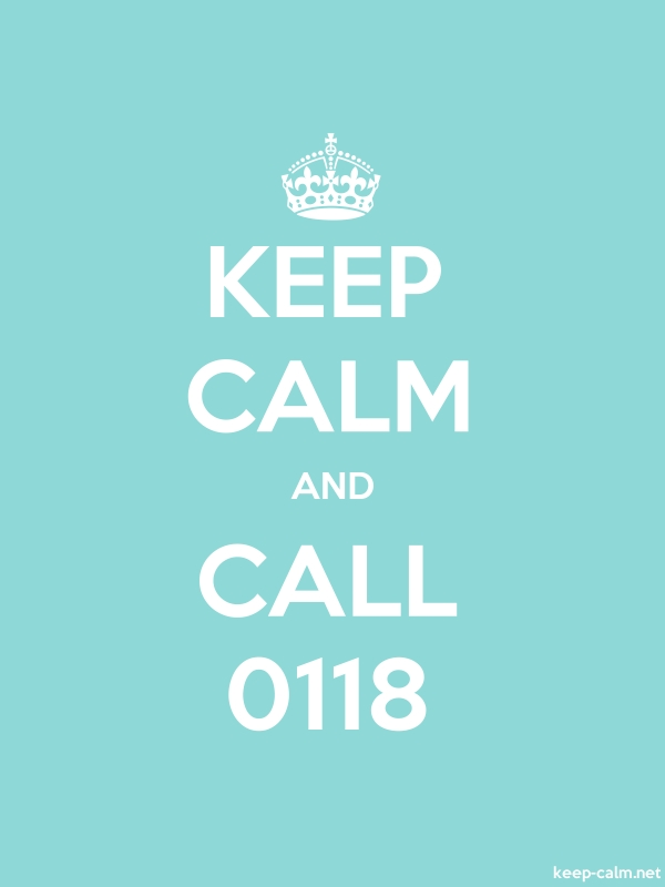 KEEP CALM AND CALL 0118 - white/lightblue - Default (600x800)