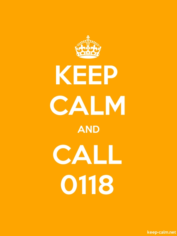 KEEP CALM AND CALL 0118 - white/orange - Default (600x800)