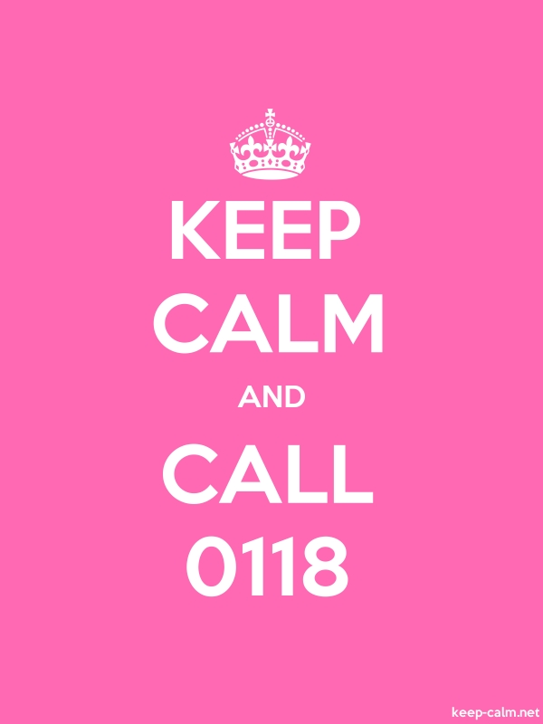 KEEP CALM AND CALL 0118 - white/pink - Default (600x800)