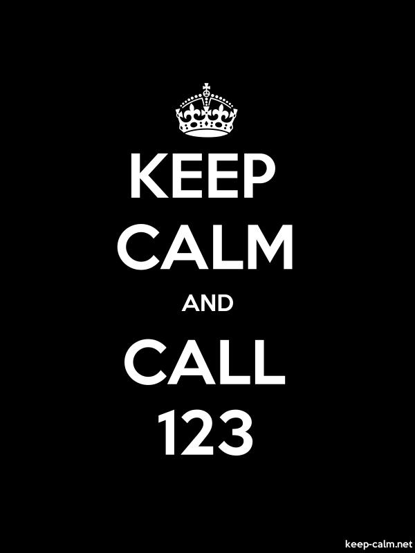 KEEP CALM AND CALL 123 - white/black - Default (600x800)