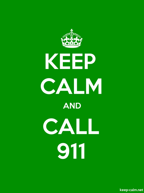 KEEP CALM AND CALL 911 - white/green - Default (600x800)