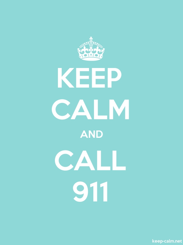 KEEP CALM AND CALL 911 - white/lightblue - Default (600x800)