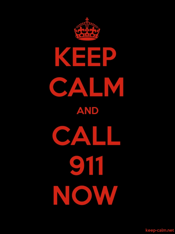 KEEP CALM AND CALL 911 NOW - red/black - Default (600x800)