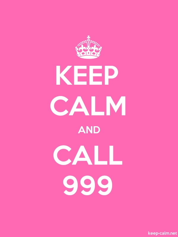 KEEP CALM AND CALL 999 - white/pink - Default (600x800)