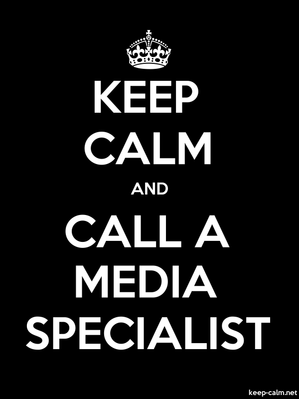 KEEP CALM AND CALL A MEDIA SPECIALIST - white/black - Default (600x800)