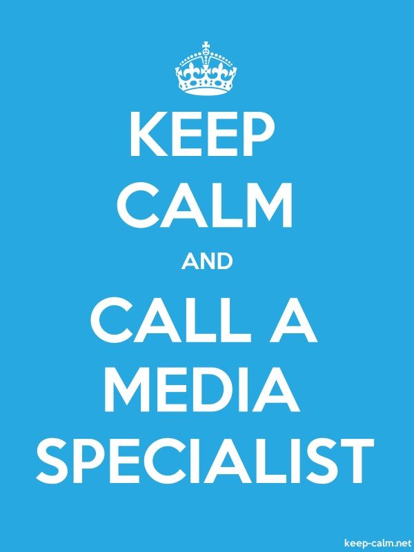 KEEP CALM AND CALL A MEDIA SPECIALIST - white/blue - Default (600x800)