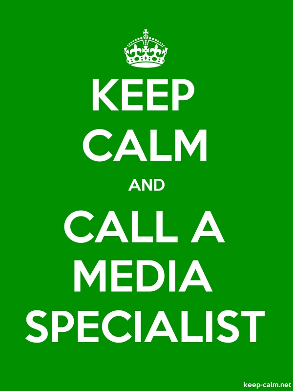 KEEP CALM AND CALL A MEDIA SPECIALIST - white/green - Default (600x800)
