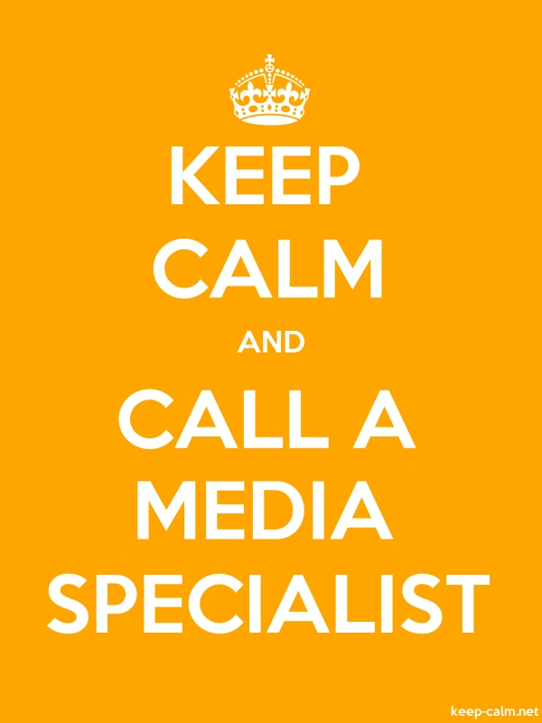 KEEP CALM AND CALL A MEDIA SPECIALIST - white/orange - Default (600x800)
