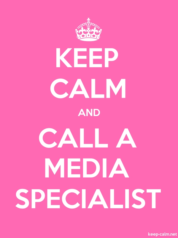 KEEP CALM AND CALL A MEDIA SPECIALIST - white/pink - Default (600x800)