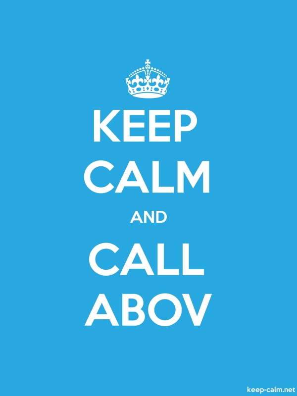 KEEP CALM AND CALL ABOV - white/blue - Default (600x800)