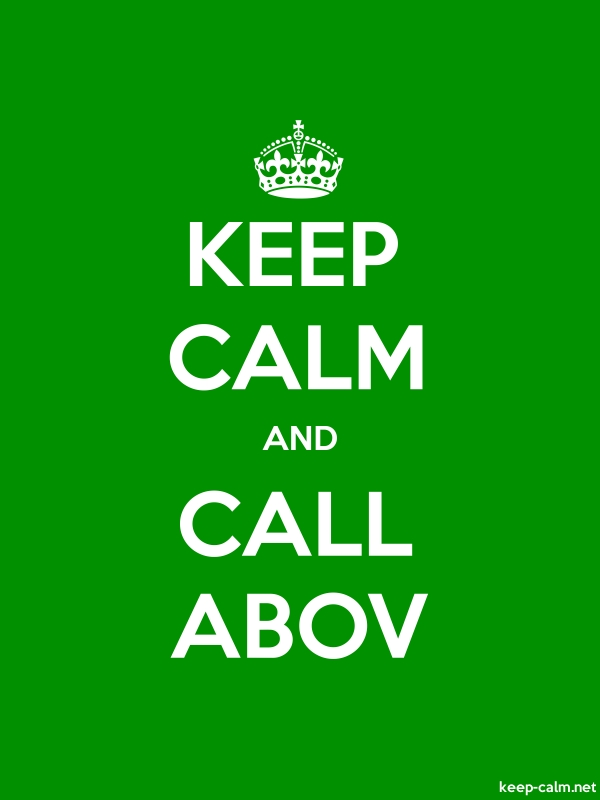 KEEP CALM AND CALL ABOV - white/green - Default (600x800)