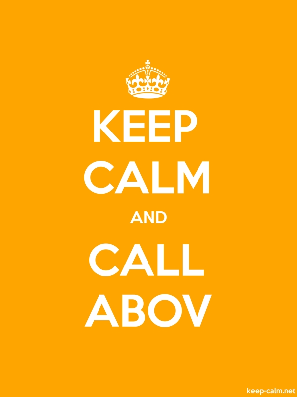 KEEP CALM AND CALL ABOV - white/orange - Default (600x800)