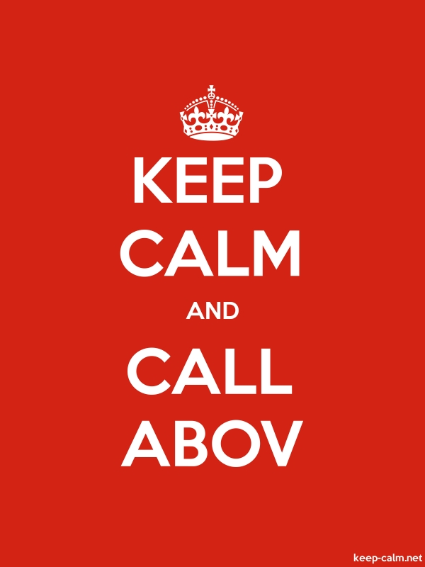 KEEP CALM AND CALL ABOV - white/red - Default (600x800)