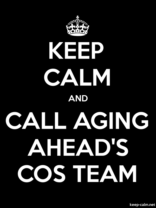KEEP CALM AND CALL AGING AHEAD'S COS TEAM - white/black - Default (600x800)