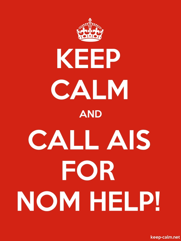 KEEP CALM AND CALL AIS FOR NOM HELP! - white/red - Default (600x800)