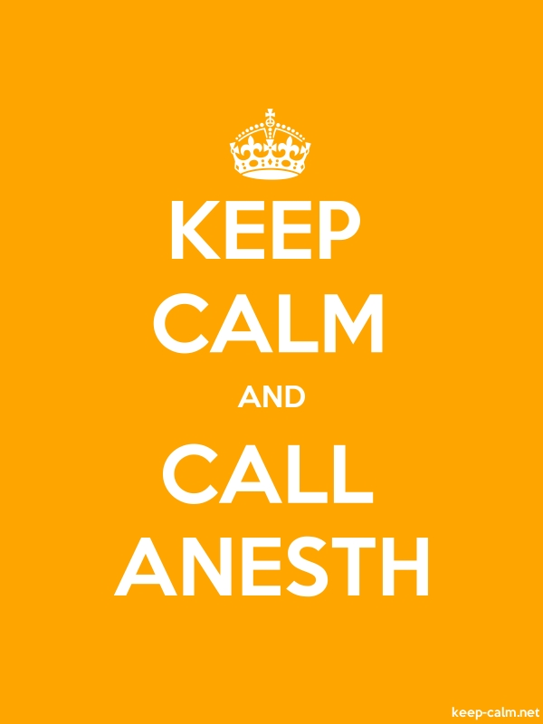 KEEP CALM AND CALL ANESTH - white/orange - Default (600x800)