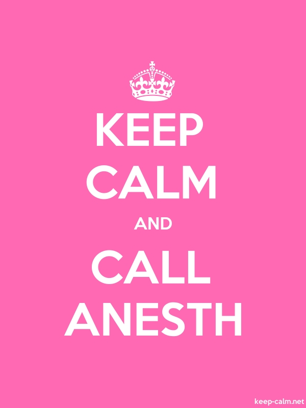 KEEP CALM AND CALL ANESTH - white/pink - Default (600x800)