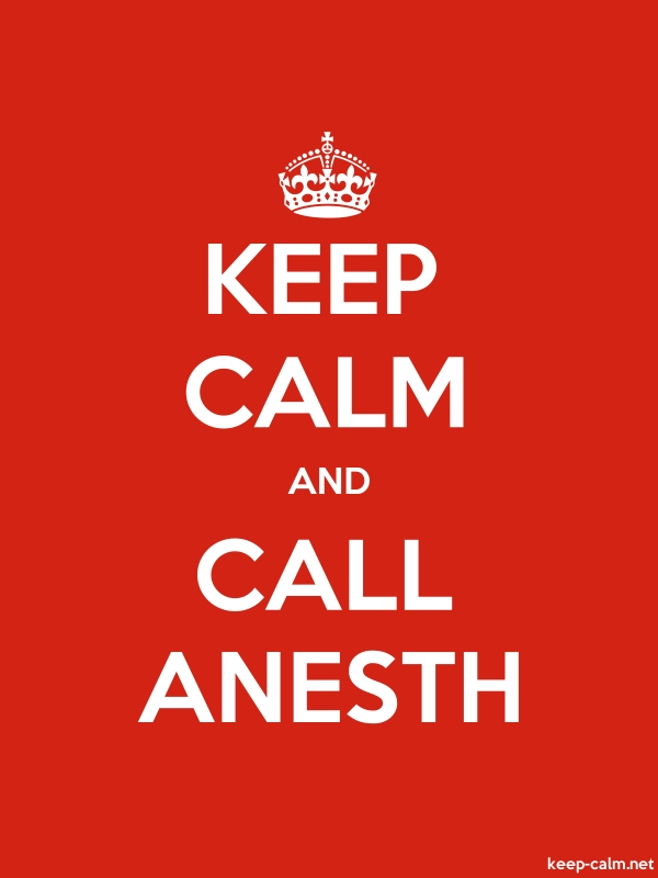 KEEP CALM AND CALL ANESTH - white/red - Default (600x800)