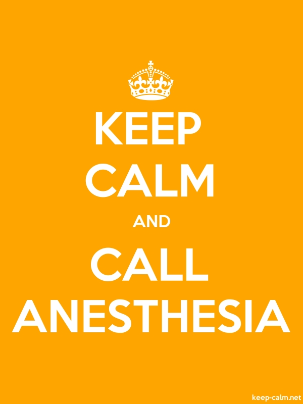 KEEP CALM AND CALL ANESTHESIA - white/orange - Default (600x800)