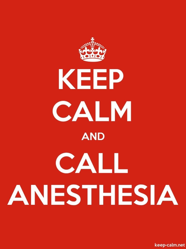 KEEP CALM AND CALL ANESTHESIA - white/red - Default (600x800)