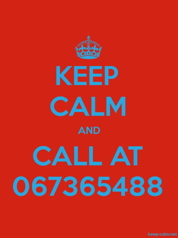 KEEP CALM AND CALL AT 067365488 - blue/red - Default (600x800)