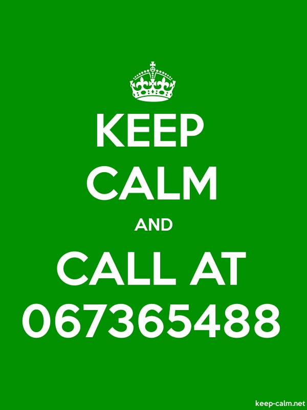 KEEP CALM AND CALL AT 067365488 - white/green - Default (600x800)
