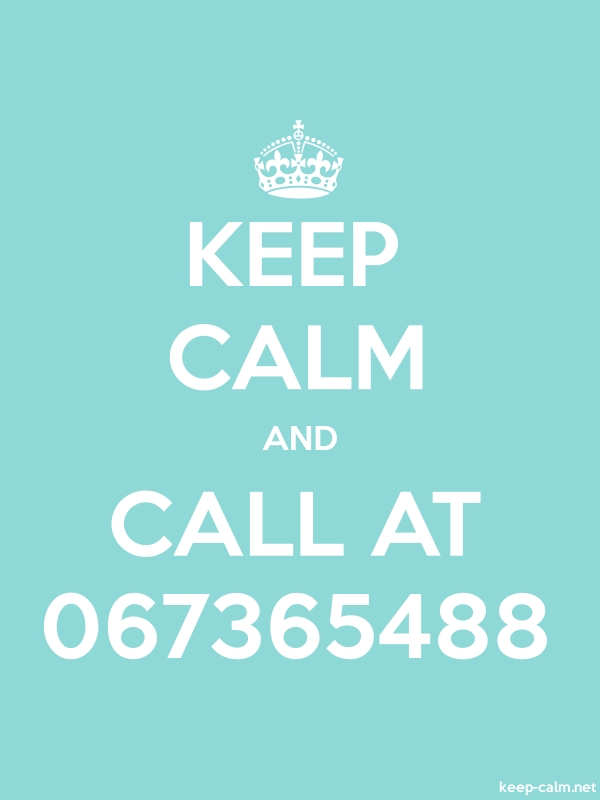 KEEP CALM AND CALL AT 067365488 - white/lightblue - Default (600x800)