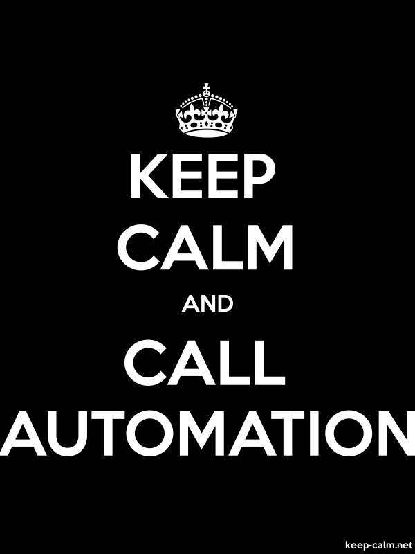 KEEP CALM AND CALL AUTOMATION - white/black - Default (600x800)