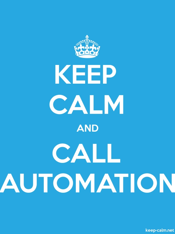 KEEP CALM AND CALL AUTOMATION - white/blue - Default (600x800)