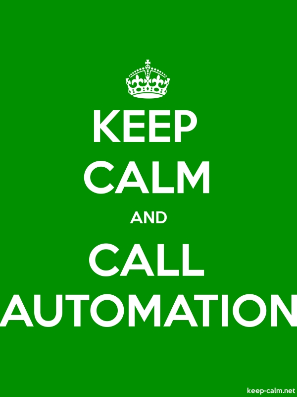 KEEP CALM AND CALL AUTOMATION - white/green - Default (600x800)