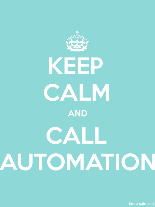 KEEP CALM AND CALL AUTOMATION - white/lightblue - Default (600x800)