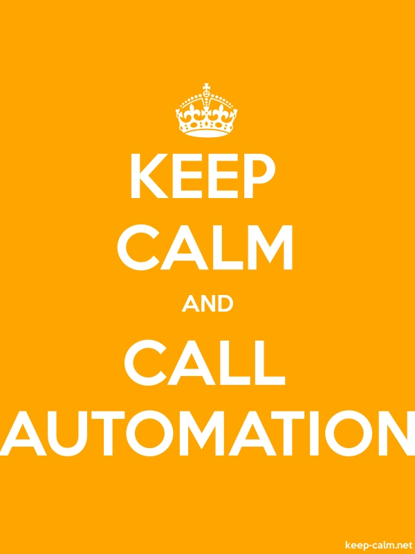 KEEP CALM AND CALL AUTOMATION - white/orange - Default (600x800)