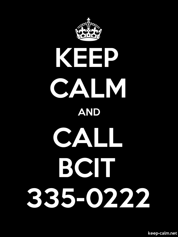 KEEP CALM AND CALL BCIT 335-0222 - white/black - Default (600x800)