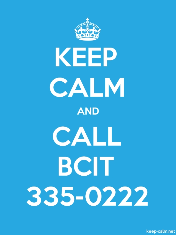 KEEP CALM AND CALL BCIT 335-0222 - white/blue - Default (600x800)