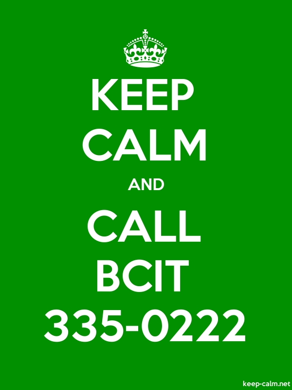 KEEP CALM AND CALL BCIT 335-0222 - white/green - Default (600x800)