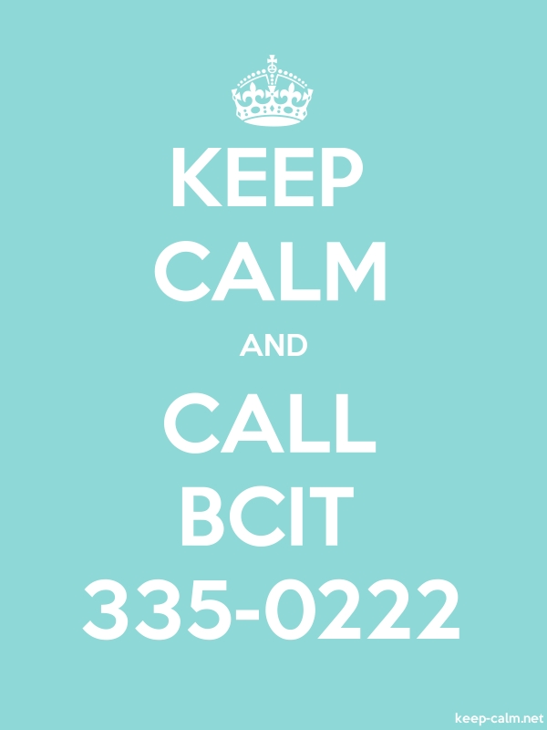 KEEP CALM AND CALL BCIT 335-0222 - white/lightblue - Default (600x800)